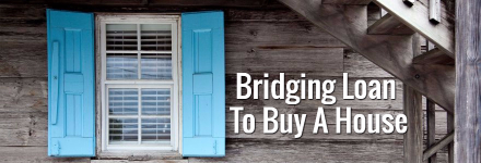 Bridging Loan To Buy A House