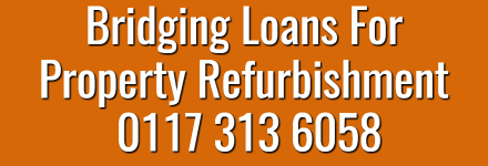 Bridging Loans For Property Refurbishment